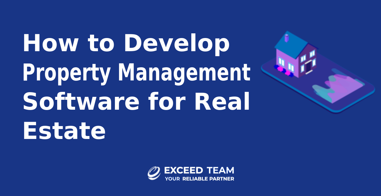 How to develop property management software for real estate