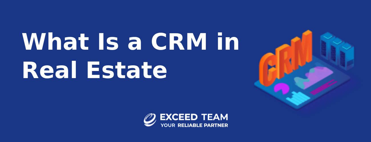 What is a crm in real estate