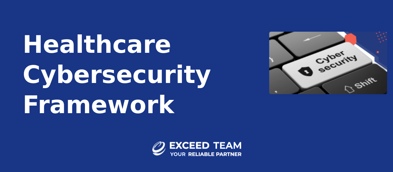 Healthcare Cybersecurity Framework