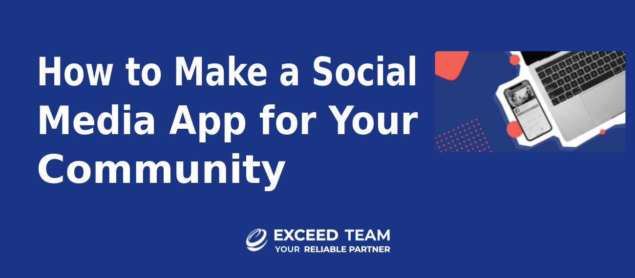 How to Make a Social Media App for Your Community